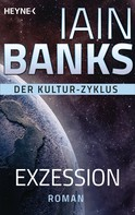 Iain Banks: Exzession ★★★★