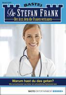 Stefan Frank: Dr. Stefan Frank - Folge 2377 ★★★★★