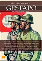Sharon Vilches: Breve historia de la Gestapo