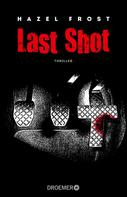 Hazel Frost: Last Shot ★★★