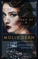Katherine Kovacic: The Portrait of Molly Dean