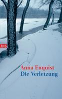 Anna Enquist: Die Verletzung ★★★★★