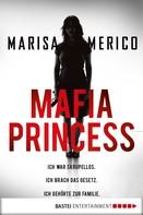 Marisa Merico: Mafia Princess ★★★★