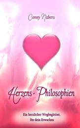 Herzens-Philosphien - Ein herzlicher Wegbegleiter für dein Erwachen