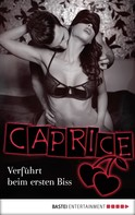 Jil Blue: Verführt beim ersten Biss - Caprice ★★★