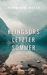 Klingsors letzter Sommer