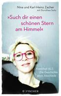 Karl-Heinz Zacher: »Such dir einen schönen Stern am Himmel« ★★★★★