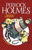 Isaac Palmiola: Tortazos y cañonazos (Serie Perrock Holmes 4)