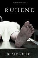 Blake Pierce: Ruhend (Ein Riley Paige Krimi — Band 14) ★★★★