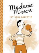 Madame Missou: Madame Missou ist schlagfertig ★★★
