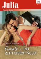 Carol Marinelli: Eiskalt - bis zum ersten Kuss! ★★★★