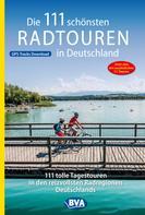BVA BikeMedia GmbH: Die 111 schönsten Radtouren in Deutschland