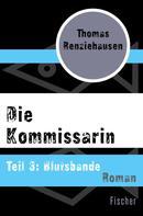 Thomas Renziehausen: Die Kommissarin ★★★★