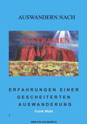 Auswandern nach Australien - Erfahrung einer gescheiterten Auswanderung