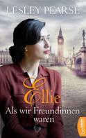 Lesley Pearse: Ellie - Als wir Freundinnen waren ★★★★