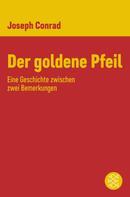 Joseph Conrad: Der goldene Pfeil