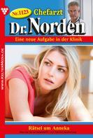 Patricia Vandenberg: Chefarzt Dr. Norden 1123 – Arztroman