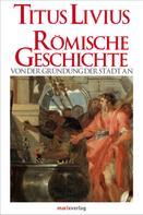 Titus Livius: Römische Geschichte