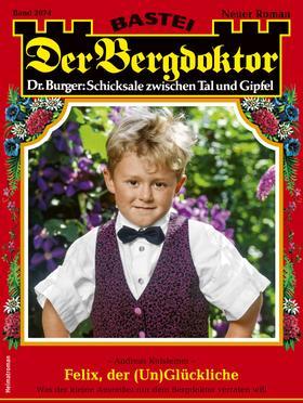 Der Bergdoktor 2074 - Heimatroman