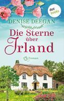 Denise Deegan: Die Sterne über Irland - oder: Der Klang unserer Träume ★★★★★
