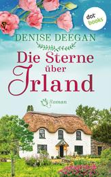 Die Sterne über Irland - oder: Der Klang unserer Träume - Roman