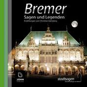 Bremer Sagen und Legenden - Stadtsagen Bremen