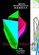 Qiufu Yang-Möller: Qiufu Architecture