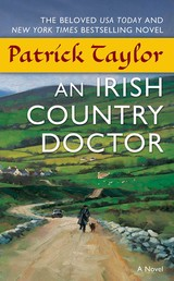 An Irish Country Doctor - A Novel