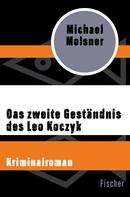 Michael Molsner: Das zweite Geständnis des Leo Koczyk