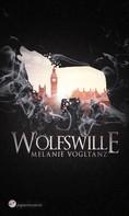 Melanie Vogltanz: Wolfswille ★★★★★