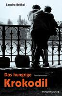 Sandra Brökel: Das hungrige Krokodil