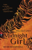 Melissa Grey: Midnight Girl - Das Lied des Feuervogels ★★★★★