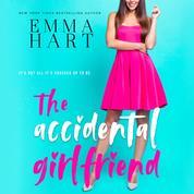 The Accidental Girlfriend (Unabridged)