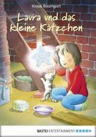 Klaus Baumgart: Laura und das kleine Kätzchen ★★★★★