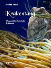 Krakentang - Wissenschaftlich-fantastische Erzählungen