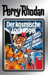 """Perry Rhodan 4: Der kosmische Lockvogel (Silberband) - 4. Band des Zyklus """"Die Dritte Macht"""""""