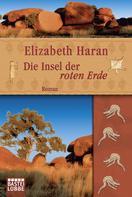 Elizabeth Haran: Die Insel der roten Erde ★★★★