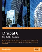 Mark Noble: Drupal 6 Site Builder Solutions