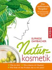 Naturkosmetik - Was ist drin? Wie erkenne ich Qualität? Wie finde ich das Produkt, das zu mir passt?