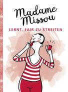 Madame Missou: Madame Missou lernt, fair zu streiten