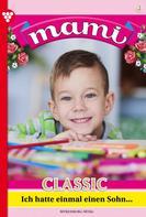 Myra Myrenburg: Mami Classic 4 – Familienroman