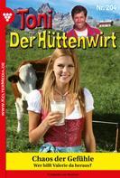 Friederike von Buchner: Toni der Hüttenwirt 204 – Heimatroman