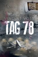 Vincent Voss: Zombie Zone Germany: Tag 78 ★★★