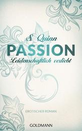 Passion. Leidenschaftlich verliebt - Passion 3 - Erotischer Roman