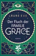Laure Eve: Der Fluch der Familie Grace ★★★★