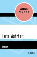 Anne Finger: Harte Wahrheit ★★