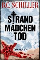 B.C. Schiller: Strandmädchentod - Thriller ★★★★★