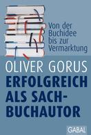 Oliver Gorus: Erfolgreich als Sachbuchautor ★★★★