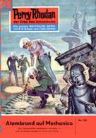 Clark Darlton: Perry Rhodan 129: Atombrand auf Mechanica ★★★★