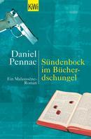 Daniel Pennac: Sündenbock im Bücherdschungel ★★★★
